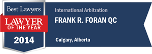 Frank R. Foran QC has earned a Lawyer of the Year award for 2014!