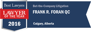 Frank R. Foran QC has earned a Lawyer of the Year award for 2016!