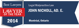 John Nicholl Ad. E. has earned a Lawyer of the Year award for 2014!