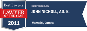 John Nicholl Ad. E. has earned a Lawyer of the Year award for 2011!