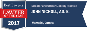 John Nicholl Ad. E. has earned a Lawyer of the Year award for 2017!