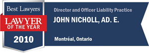 John Nicholl Ad. E. has earned a Lawyer of the Year award for 2010!