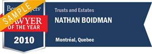 Nathan Boidman has earned a Lawyer of the Year award for 2010!