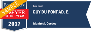 Guy Du Pont Ad. E. has earned a Lawyer of the Year award for 2017!
