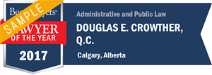 Douglas E. Crowther , Q.C. has earned a Lawyer of the Year award for 2017!