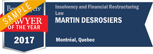 Martin Desrosiers has earned a Lawyer of the Year award for 2017!