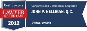 John P. Nelligan , Q.C. has earned a Lawyer of the Year award for 2012!