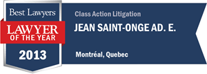 Jean Saint-Onge has earned a Lawyer of the Year award for 2013!