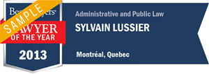 Sylvain Lussier has earned a Lawyer of the Year award for 2013!