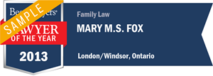 Mary M. S. Fox has earned a Lawyer of the Year award for 2013!