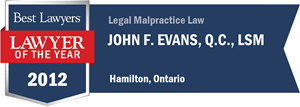 John F. Evans , Q.C. has earned a Lawyer of the Year award for 2012!