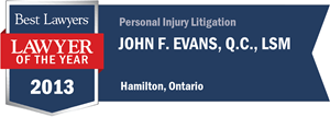 John F. Evans , Q.C. has earned a Lawyer of the Year award for 2013!