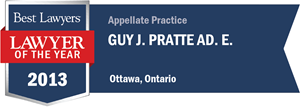 Guy J. Pratte has earned a Lawyer of the Year award for 2013!