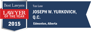Joseph W. Yurkovich , Q.C. has earned a Lawyer of the Year award for 2015!