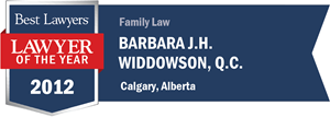 Barbara J.H. Widdowson , Q.C. has earned a Lawyer of the Year award for 2012!