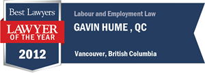 Gavin Hume , Q.C. has earned a Lawyer of the Year award for 2012!