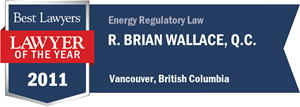R. Brian Wallace , Q.C. has earned a Lawyer of the Year award for 2011!