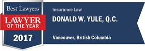 Donald W. Yule , Q.C. has earned a Lawyer of the Year award for 2017!