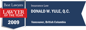 Donald W. Yule , Q.C. has earned a Lawyer of the Year award for 2009!