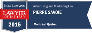 Pierre Savoie has earned a Lawyer of the Year award for 2015!