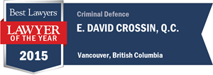E. David Crossin , Q.C. has earned a Lawyer of the Year award for 2015!