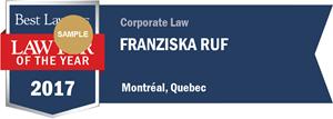 Franziska Ruf has earned a Lawyer of the Year award for 2017!