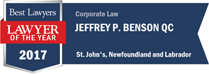 Jeffrey P. Benson QC has earned a Lawyer of the Year award for 2017!