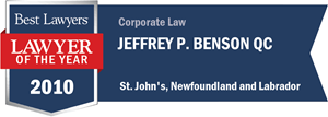 Jeffrey P. Benson QC has earned a Lawyer of the Year award for 2010!