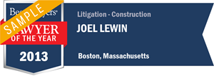 Joel Lewin has earned a Lawyer of the Year award for 2013!