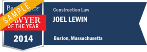 Joel Lewin has earned a Lawyer of the Year award for 2014!