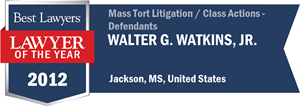 Walter G. Watkins, Jr. has earned a Lawyer of the Year award for 2012!