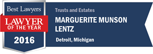 Marguerite Munson Lentz has earned a Lawyer of the Year award for 2016!