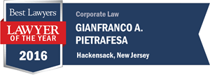 Gianfranco A. Pietrafesa has earned a Lawyer of the Year award for 2016!