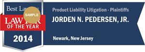 Jorden N. Pedersen, Jr. has earned a Lawyer of the Year award for 2014!