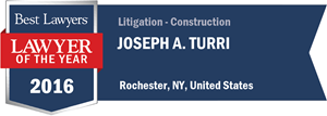Joseph A. Turri has earned a Lawyer of the Year award for 2016!