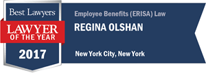 Regina Olshan has earned a Lawyer of the Year award for 2017!