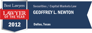 Geoffrey L. Newton has earned a Lawyer of the Year award for 2012!
