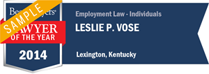 Leslie P. Vose has earned a Lawyer of the Year award for 2014!