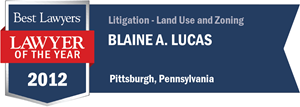 Blaine A. Lucas has earned a Lawyer of the Year award for 2012!