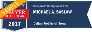 Michael A. Saslaw has earned a Lawyer of the Year award for 2017!