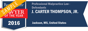 J. Carter Thompson, Jr. has earned a Lawyer of the Year award for 2016!