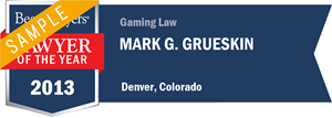 Mark G. Grueskin has earned a Lawyer of the Year award for 2013!