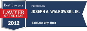 Joseph A. Walkowski, Jr. has earned a Lawyer of the Year award for 2012!