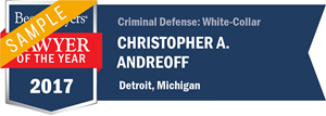 Christopher A. Andreoff has earned a Lawyer of the Year award for 2017!