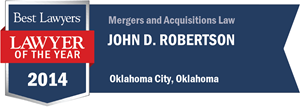 John D. Robertson has earned a Lawyer of the Year award for 2014!