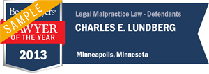 Charles E. Lundberg has earned a Lawyer of the Year award for 2013!