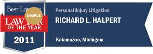 Richard L. Halpert has earned a Lawyer of the Year award for 2011!