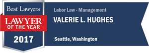 Valerie L. Hughes has earned a Lawyer of the Year award for 2017!
