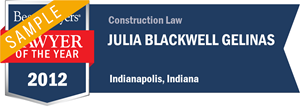 Julia Blackwell Gelinas has earned a Lawyer of the Year award for 2012!