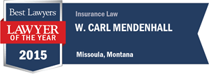W. Carl Mendenhall has earned a Lawyer of the Year award for 2015!